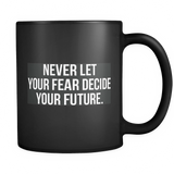 Mugs_Never Fear