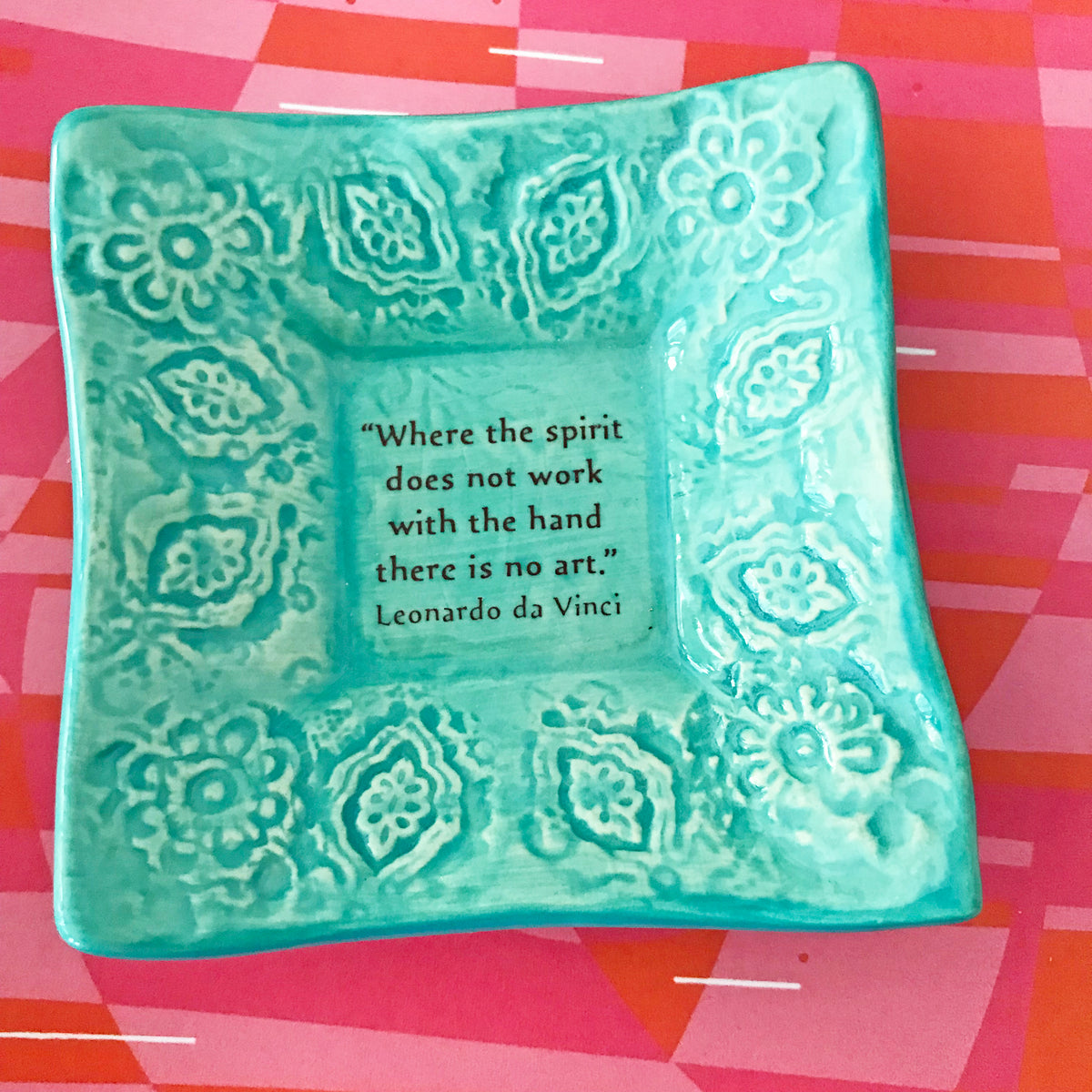 "Dipping Dish - ""Where the spirit does not work with the hand there is no art"" - Turquoise"