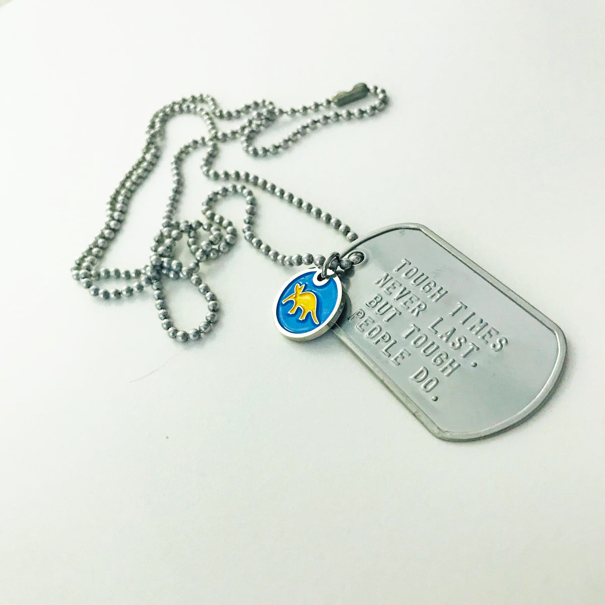 Dog Tag Pendant - Tough Times Never Last