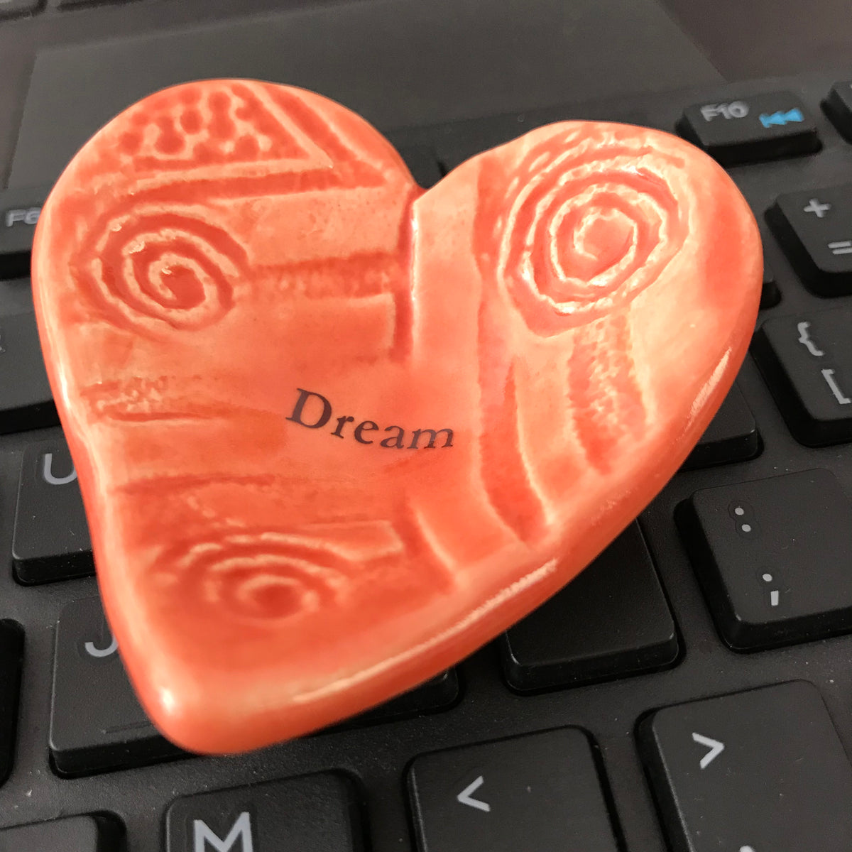"""Dream"" Giving Heart is a great gift because it shows your support, respect and intention for others."
