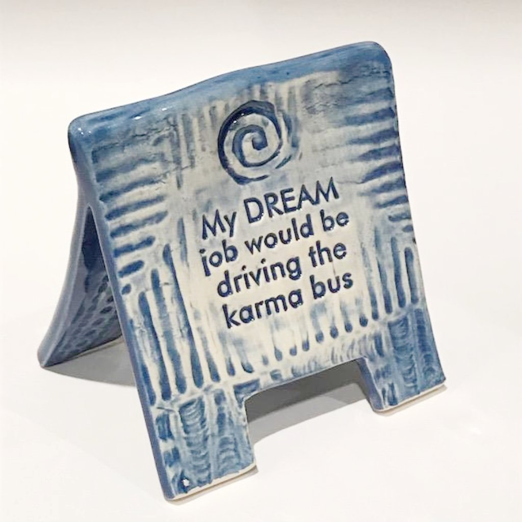 Karma Bus - sign by Lorraine Oerth