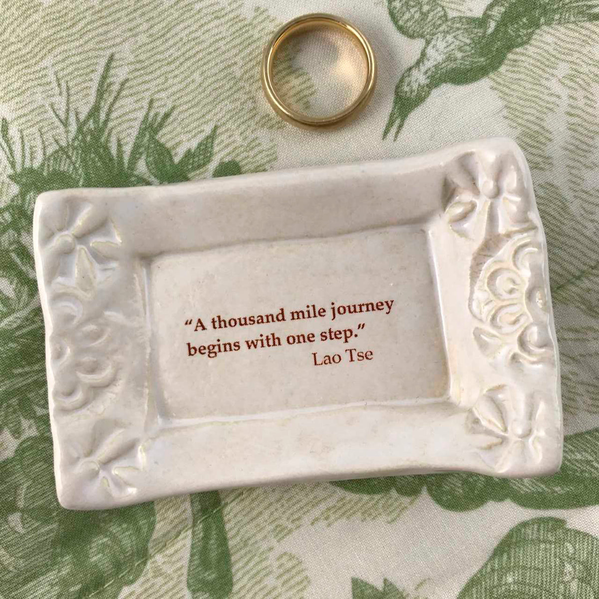 Handmade dish with quote by Lao Tse.