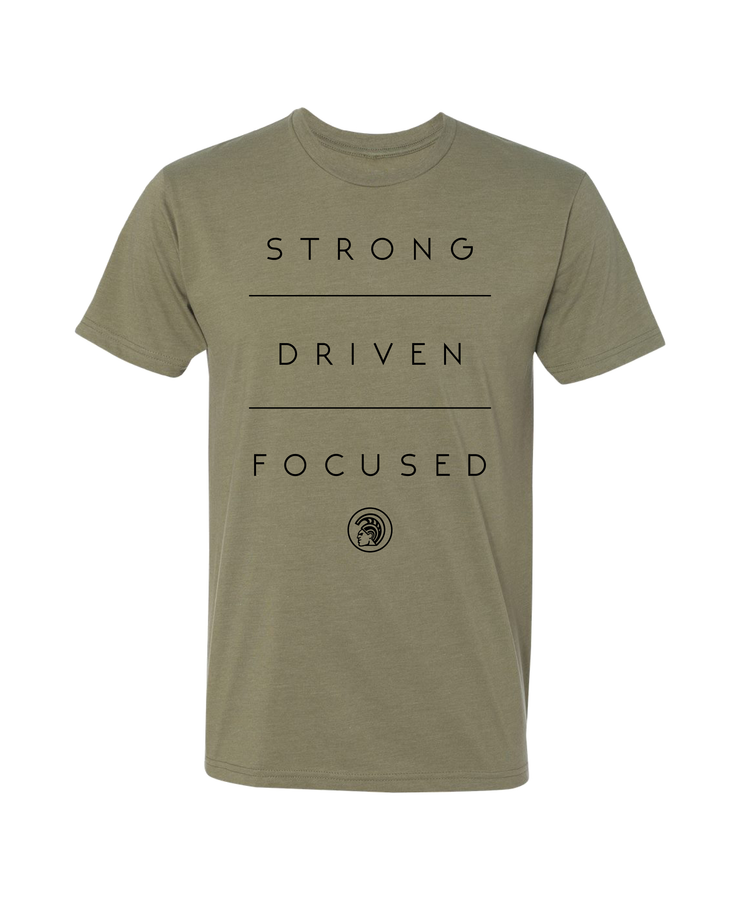 Strong Driven Focused T-Shirt