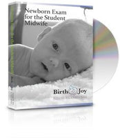 Newborn Exam for the Student Midwife