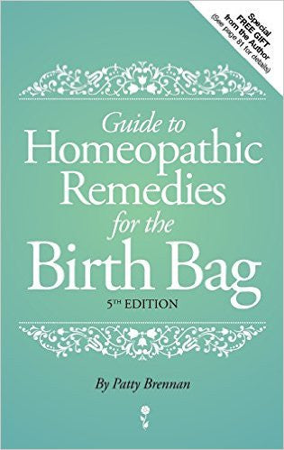 Guide to Homeopathic Remedies for the Birth Bag - BOOK