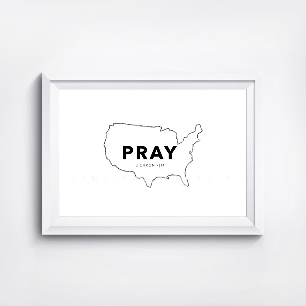 Pray for the US Digital Print