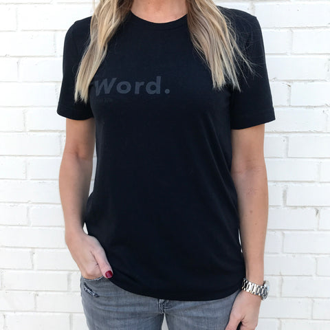 Word. Men/Women's Unisex Tee (Black/Steel Grey)