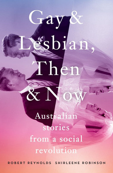 Gay & Lesbian, Then & Now (Book)