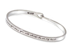 """There are no goodbyes"" Sterling Silver Bangle Style Bracelet"