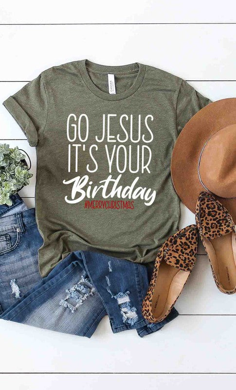 Go Jesus it's your Birthday Tee