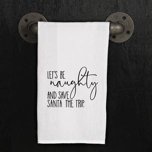 Let's Be Naughty Dish Towel