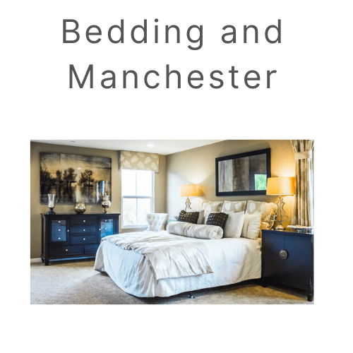 bedding and Manchester collection
