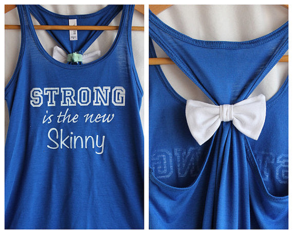 inspirational tees, inspirational tanks, strong is the new skinny, workout motivation