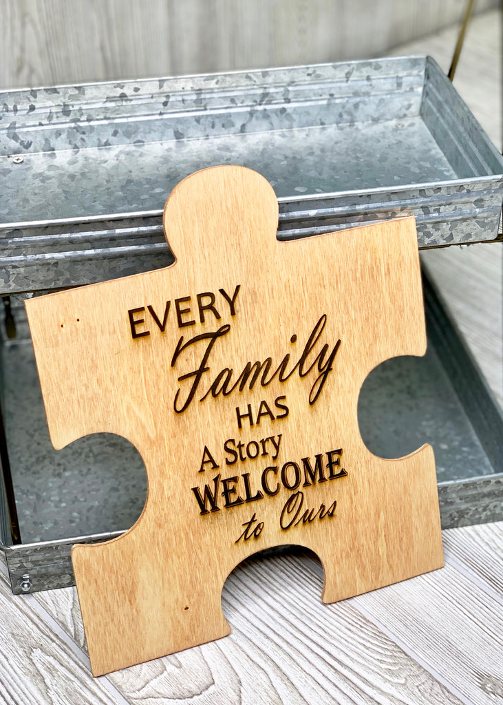Autism - Every Family Has A Story - Wood Sign