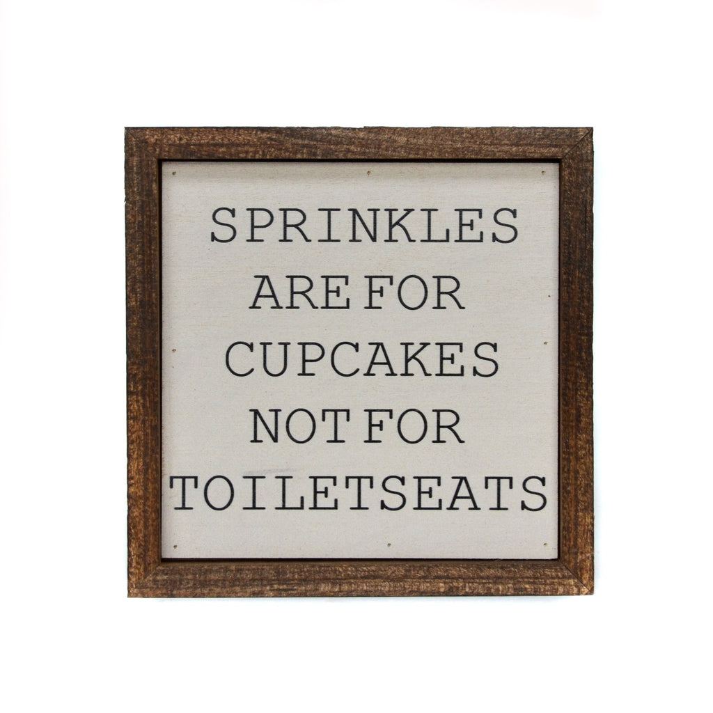 Sprinkles Are For Cupcakes - Bathroom Wood Sign