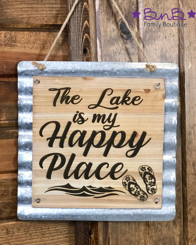 The Lake Is My Happy Place Sign