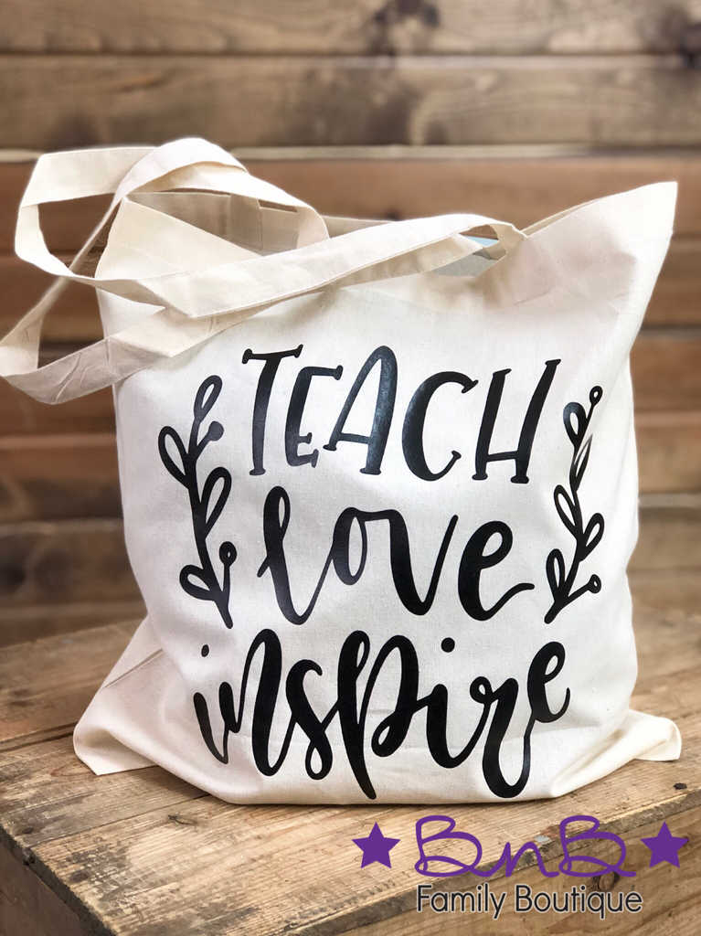 Teach Love Inspire Tote - Multiple Colors Available