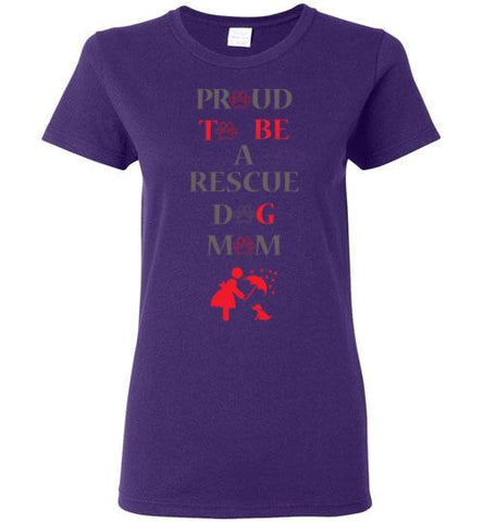 Proud To Be A Rescue Dog Mom Ladies T-Shirt
