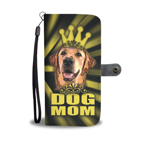 Happy Puppin Dog Mom! Phone Case Wallet