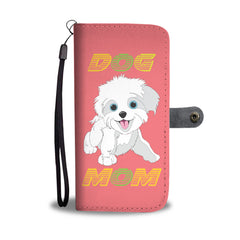 Happy Puppin Dog Mom II Phone Case Wallet