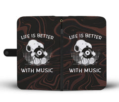 Life Is Better With Music Phone Case Wallet