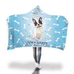 Stay Happy French Bulldog Hooded Blanket