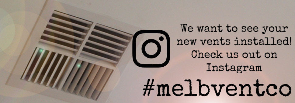 The Melbourne Vent Company Instagram Page
