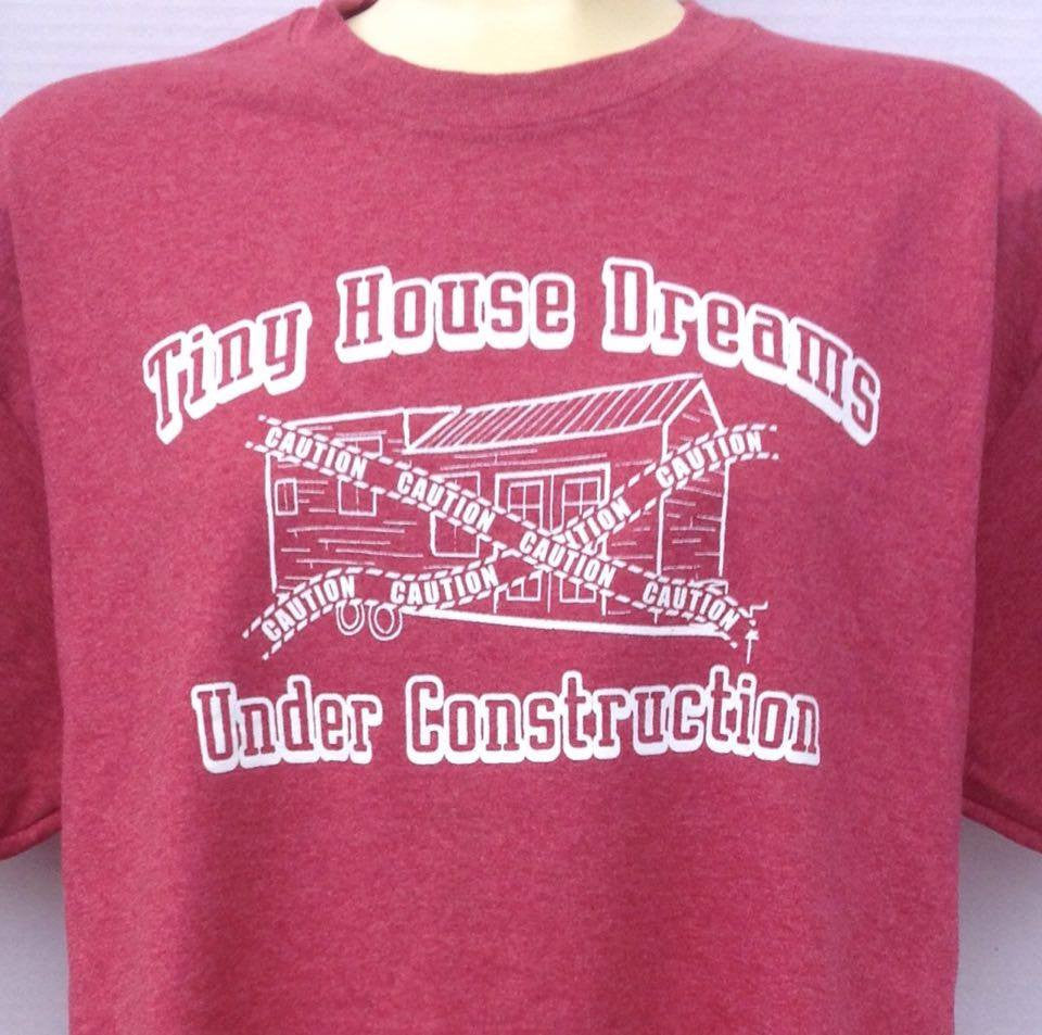 The Tiny House Tees -n- More On-line Store Is Open