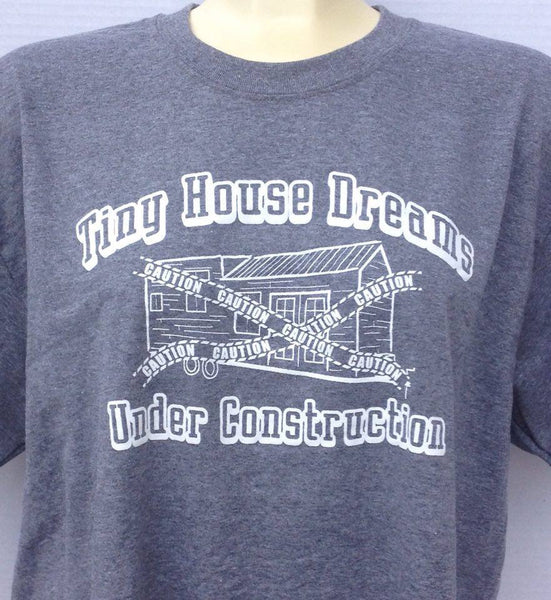 Tiny House Under Construction T-Shirt - Grey (w)