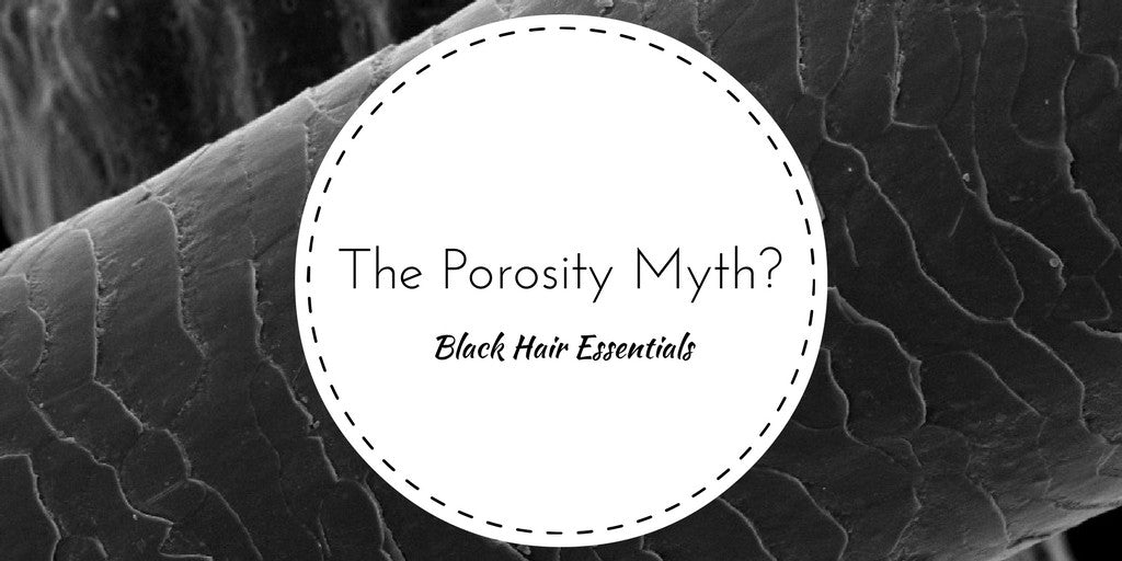 THE POROSITY MYTH?