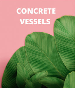 Concrete Vessels