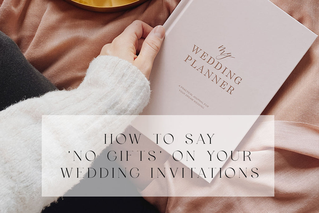 how to say no gifts on your wedding invitations