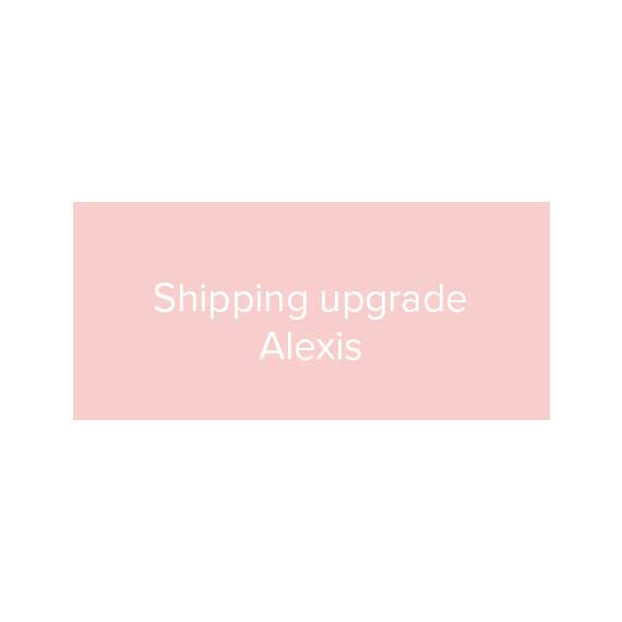 Alexis' shipping upgrade