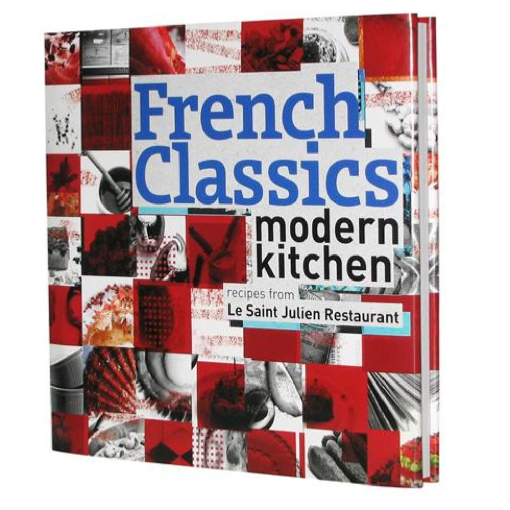 French Classic - Modern Kitchen, Cookbook by Chef, Sir Julien Bompard