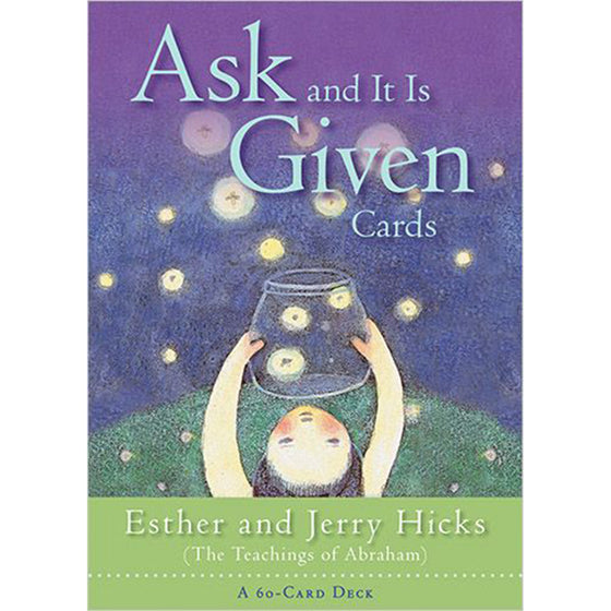 Ask and It Is Given - Oracle Cards