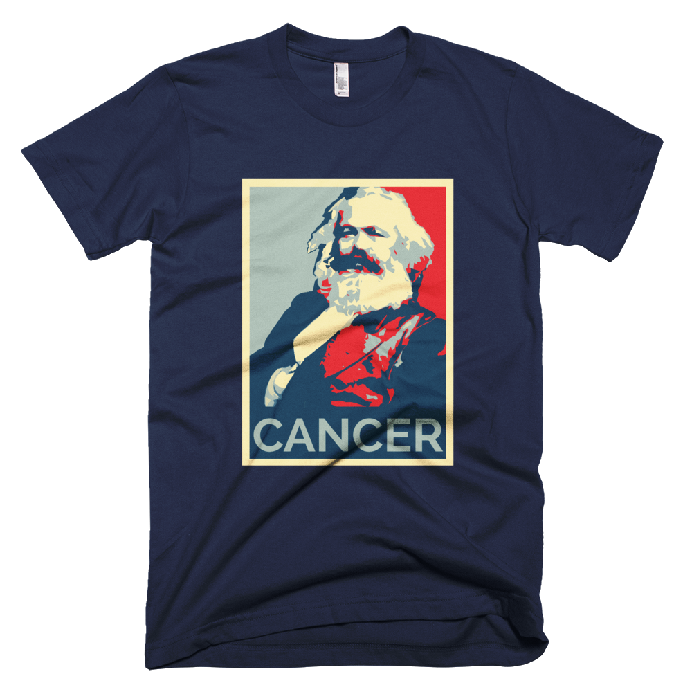 Karl Marx absolute cancer! - T-shirt for men