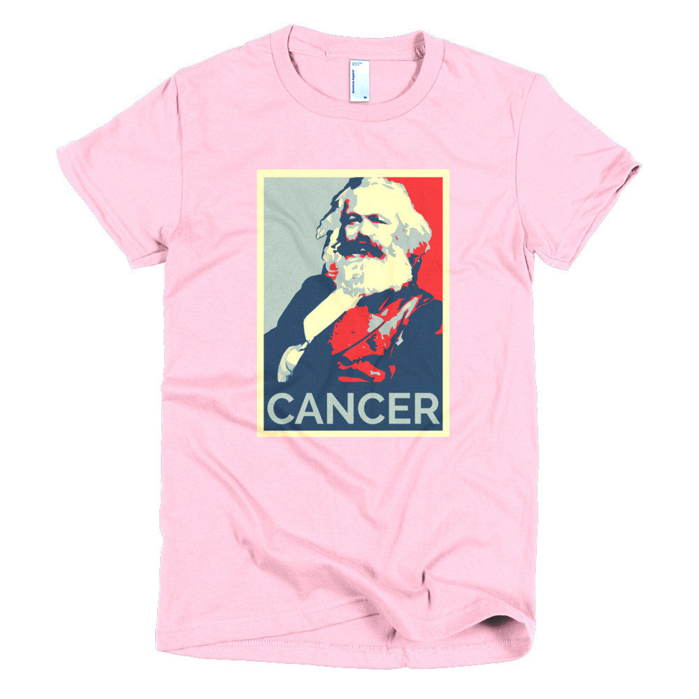 Karl Marx absolute cancer! - t-shirt for women