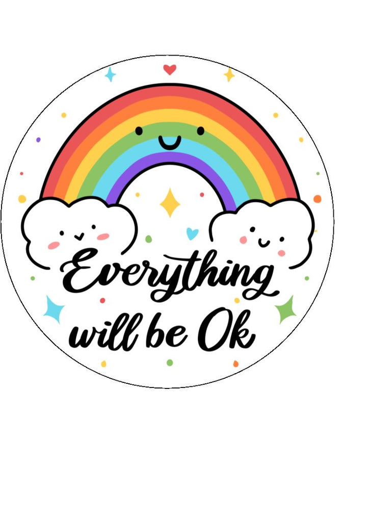 Everything will be ok - edible cake/cupcake toppers
