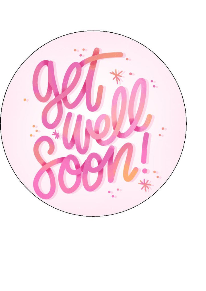 Get Well Soon - Design 9 - Edible Cake/Cupcake Toppers