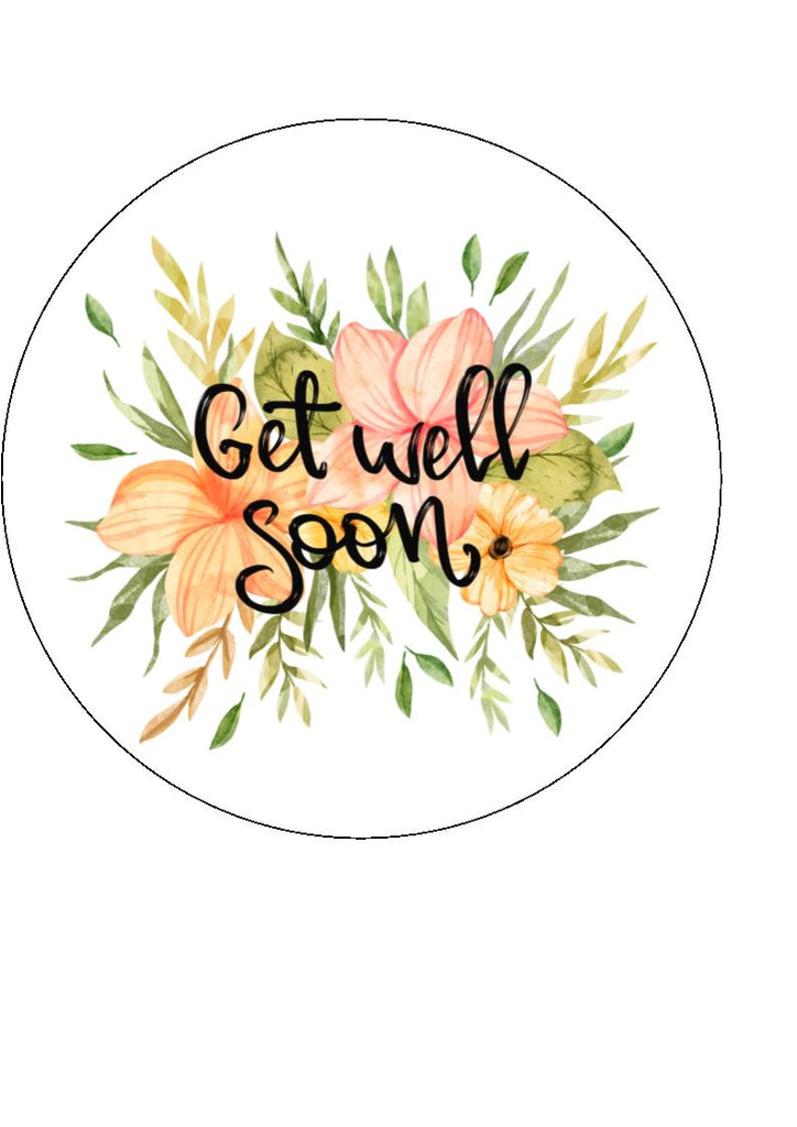 Get Well Soon - Design 4 - Edible Cake/Cupcake Toppers