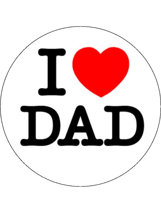 Father's Day I Love Dad Edible Cake & Cupcake Toppers