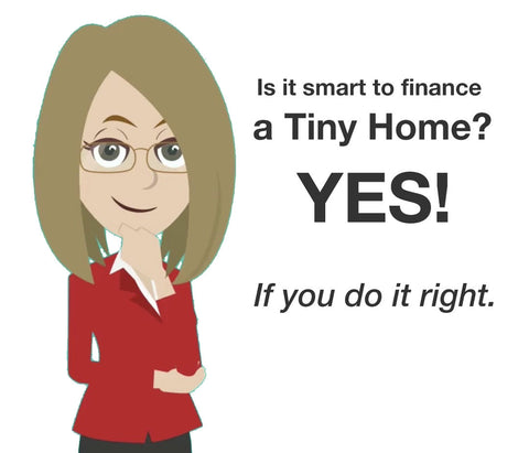 Finance a Tiny House