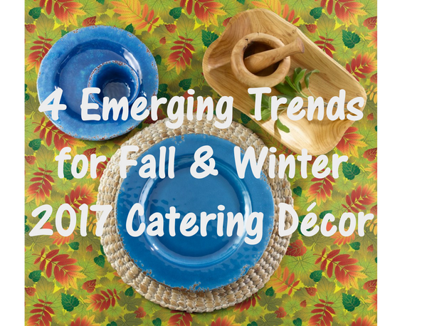 4 Emerging Trends for Fall & Winter 2017 Catering Décor