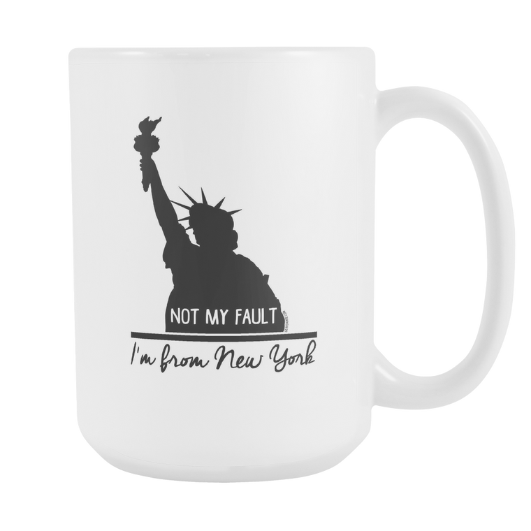 New York, Not My Fault, White, Mug, 15 oz.