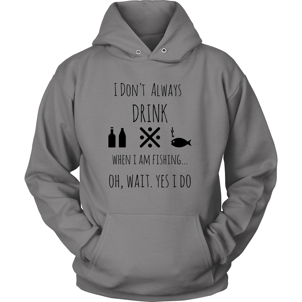Fishing and Drinking Hoodies and T-Shirts