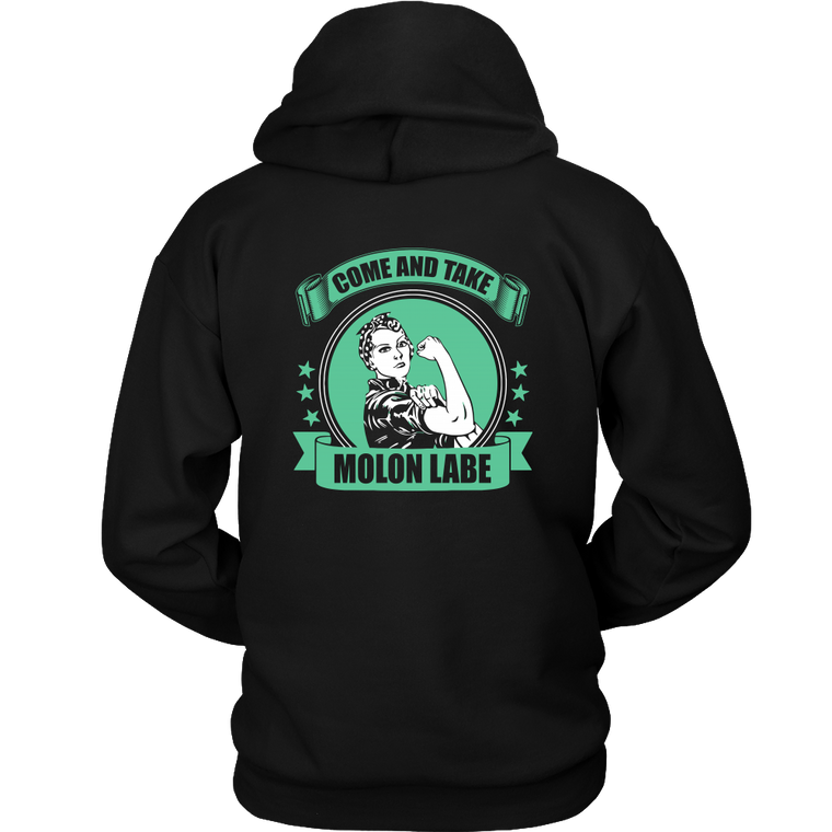 Molon Labe Shirts and Hoodies, Come and Take.