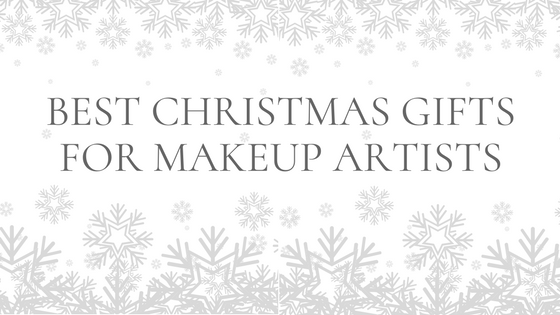 MUA Top Fives: Christmas Gifts for Makeup Artists