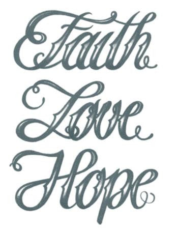 Tattooed Now! Faith Love Hope Script