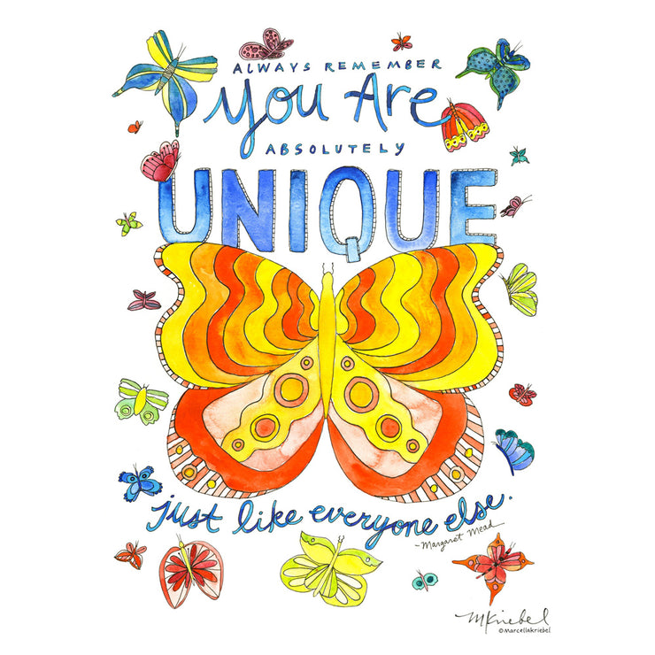 You Are Unique Art Print by Marcella Kriebel