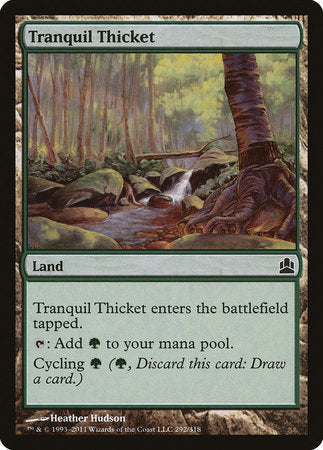 Tranquil Thicket [Commander 2011] | By The Board Games & Entertainment